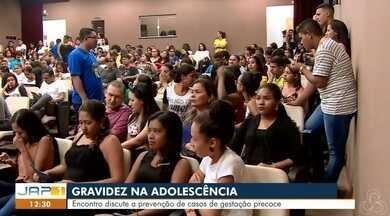 Começou hoje em Macapá um encontro para falar de gravidez na adolescência - Estado tem a quinta maior taxa do país de fecundidade na faixa de 15 a 19 anos, de acordo com dados do IBGE.