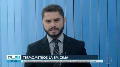 Cordeiro e Teresópolis quebram média histórica de temperaturas máximas no RJ - Assista a seguir.