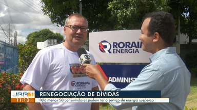 Roraima Energia inicia campanha para renegociação de dívidas - Cerca de 50 mil consumidores possuem pendências com a empresa.