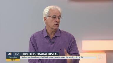 Auditor fala sobre indenizações de trabalhadores da Vale e prestadores de serviço - Entrevista com o auditor fiscal do trabalho Mário Parreiras de Faria.