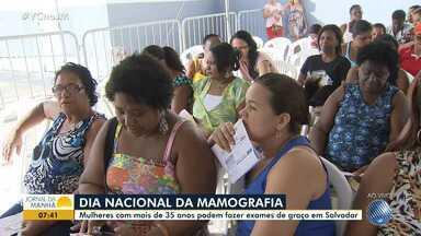 Mutirão oferece mamografia de graça no bairro do Cabula, em Salvador - Mulheres com mais de 35 anos podem fazer exames de graça.