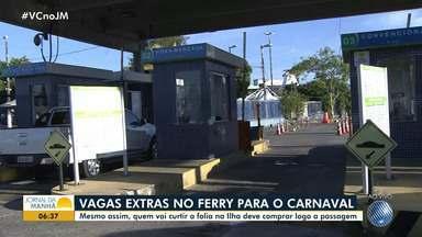 Sistema Ferry Boat oferece vagas extras para o carnaval - Mesmo com as vagas extras, quem vai curtir a folia fora de Salvador deve comprar as passagens com antecedência.