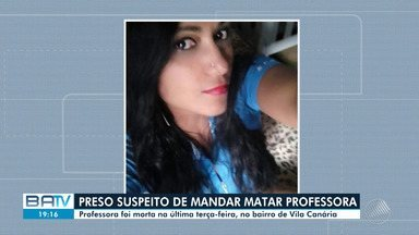Polícia prende suspeito de matar professora no bairro da Vila Canária, em Salvador - O ex-namorado da vítima foi na delegacia se apresentar nesta sexta-feira (8).