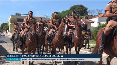 Evento celebra os 125 anos do Cerco da Lapa - Data histórica foi de homenagens e comemorações na cidade