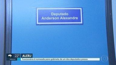 Funcionária é nomeada para gabinete de um dos deputados presos - Deputado Anderson Alexandre é acusado de ter recebido propina enquanto era prefeito de Silva Jardim