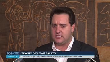 Ratinho Junior pede que pedágio fique 50% mais barato em 2021 - Os atuais contratos vencem em dois anos.