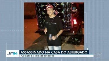 Jovem é assassinado na Casa do Albergado, em Goiânia - Suspeitos são colegas de quarto da vítima, segundo investigações.
