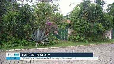 MP pede que Prefeitura de Búzios, RJ, coloque placas nas ruas - Assista a seguir.