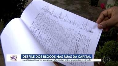 Moradores da Vila Mariana fazem abaixo-assinado contra blocos de carnaval no bairro - Alguns blocos já desfilaram neste fim de semana, em São Paulo.