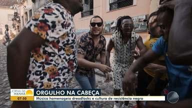 Já é carnaval: música do Jammil faz homenagem à cultura dos dreadlocks - Conheça a história do visual que faz parte da cultura da resistência negra.