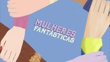 """Série """"Mulheres Fantásticas"""" estreia no Fantástico neste domingo - No primeiro episódio, a gente cruza as história de Malala, ganhadora do Nobel da Paz, e de uma brasileira."""
