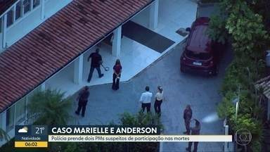 Polícia prende 2 PMs suspeitos de participação nas mortes de Marielle Franco e Anderson - A Polícia Civil e o Ministério Público Estadual prenderam dois policiais militares suspeitos de participação nas mortes da vereadora Marielle Franco e do motorista Anderson Gomes.
