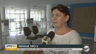 Dengue tipo 2 circula em São Carlos - Cidade contrata agentes temporários para reforço no combate da doença.