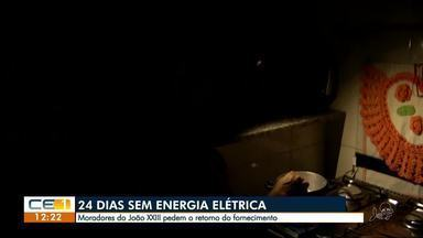 Moradores no João XXIII sem energia elétrica há 24 dias - Confira outras notícias no g1.com.br/ce