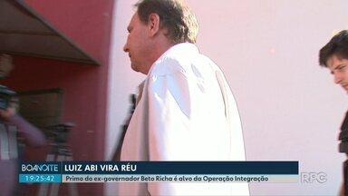 Primo do ex-governador Beto Richa, Luiz Abi Antoun, vira réu na Operação Integração - A Operação investiga o pagamento de propina na concessão de estradas no Paraná