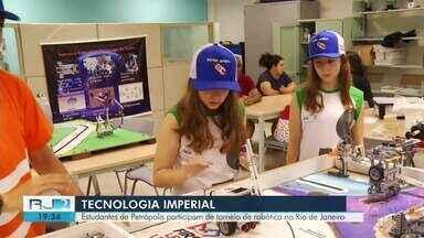 Estudantes de Petrópolis participam de torneio de robótica no Rio de Janeiro - Assista a seguir.