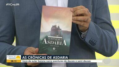 Livro 'As Crônicas de Asdaria' é lançado em Salvador - Conheça a obra de Victor Visco.