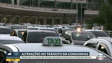 Mudanças no trânsito no aeroporto de Congonhas - Passageiros reclamam de falta de informação e demora para chegar ao aeroporto.