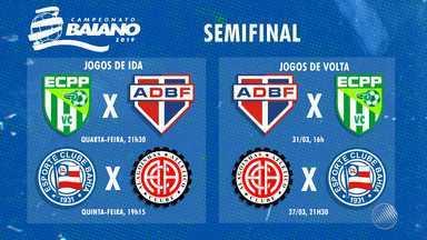 Confira a programação dos jogos da semifinal do Campeonato Baiano - Veja a ordem dos jogos e os horários.