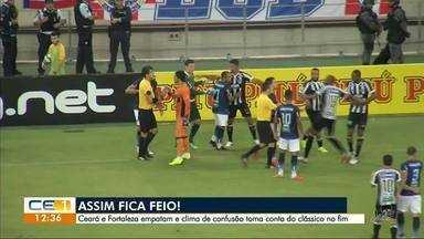 Empate e confusão no jogo Ceará X Fortaleza - Confira outras notícias no g1.com.br/ce