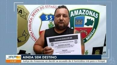Procurado por assassinato de advogada no Ceará está à disposição da Justiça de Manaus - Judiciário ainda vai decidir se o acusado de 6 homicídios virá para o Amapá.