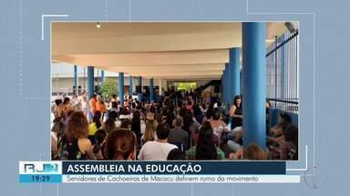 Servidores de Cachoeiras de Macacu definem rumo do movimento - Assista a seguir.