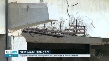 Vistoria aponta necessidade de manutenção imediata na ponte de Jacaraípe, na Serra - Rachaduras expostas e ferrugem preocupam equipe de vistoria.