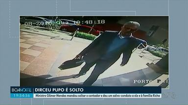 Gilmar Mendes manda soltar Dirceu Pupo e dá salvo-conduto à família Richa - Contador da família Richa está livre.