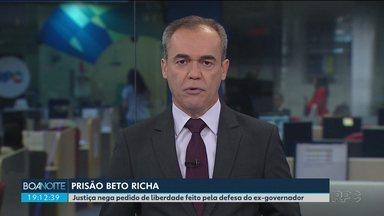 Justiça nega pedido de liberdade da defesa de Beto Richa - O ex-governador foi preso nesta terça-feira (19).