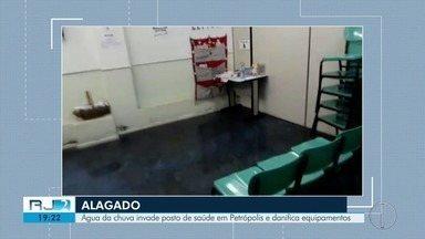 Posto de saúde fica alagado e equipamentos danificados em Petrópolis, no RJ - Veja na reportagem.
