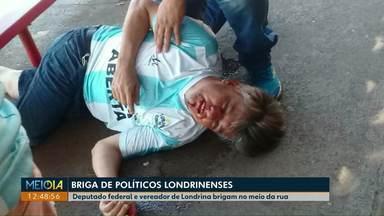 Deputado federal e vereador brigam em Londrina - Confusão entre Boca Aberta (PROS) e Amauri Cardoso (PSDB) aconteceu na manhã deste sábado (23), em rua no Centro.