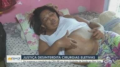 Justiça desinterdita cirurgias eletivas em Roraima - Segundo CRM, decisão de interdição ocorreu por falta de materiais.