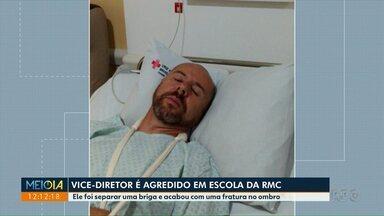 Vice-diretor é agredido ao separar briga em escola - Ele foi separar uma briga e sofreu uma fratura no ombro.