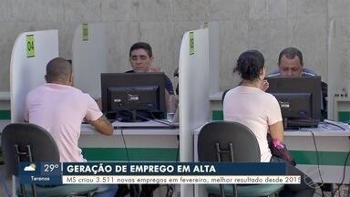 Mato Grosso do Sul tem melhor fevereiro para a geração de empregos desde 2015 - Foram 3.511 novos postos de trabalho.