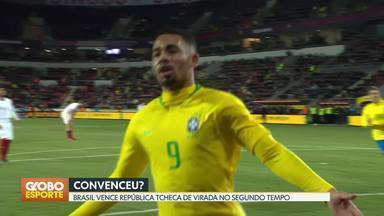 Seleção Brasileira vence a República Tcheca - Em último amistoso antes da convocação para a Copa América, Brasil sai atrás mas melhora no segundo tempo. Gabriel Jesus marca duas vezes.