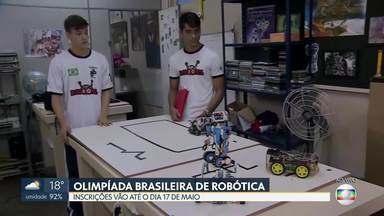 Estão abertas as inscrições para a Olimpíada Brasileira de Robótica - Podem participar estudantes de até 19 anos de idade que cursam o ensino fundamental, ensino médio, educação profissional ou educação de jovens e adultos. As inscrições vão até o dia 17 de maio.