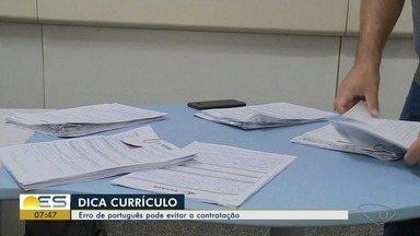 Erro de português pode evitar contratação no ES - Veja dicas para evitar uma eliminação.
