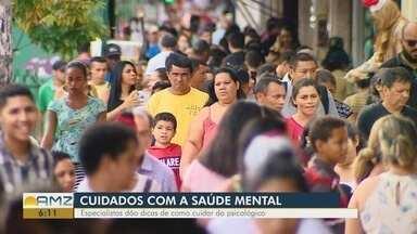 Conheça os sinais que podem identificar depressão e ansiedade - Casos de depressão e ansiedade são cada vez mais frequentes na população do Amazonas.