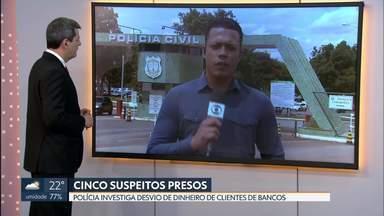 Operação prende cinco suspeitos de desviar dinheiro de bancos - O grupo é suspeito de desviar 800 mil reais de clientes de bancos.