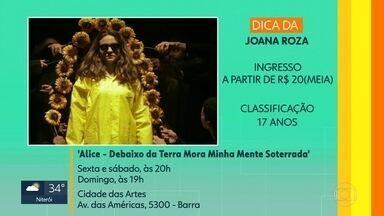 Telespectadores mandaram as dicas para o fim de semana - Samba e teatro fazem parte da programação.