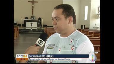 Peregrinação Caminho das Igrejas é realizada em Montes Claros - Evento é uma preparação para a Semana Santa.