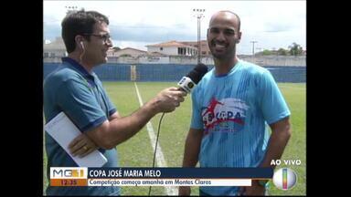 Esporte: Copa José Maria Melo começa neste final de semana - Confira outras notícias do esporte.
