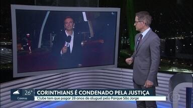 Corinthians é condenado a pagar aluguéis atrasados à prefeitura de São Paulo - Ministério Público alegou que clube usou espaço público durante 28 anos.