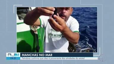 Petrobras assume que óleo em praias da Região dos Lagos é de atividades da estatal - Assista a seguir.