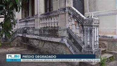 MP quer reforma de imóvel da AFAPE abandonado em Nova Friburgo, no RJ - Assista a seguir.
