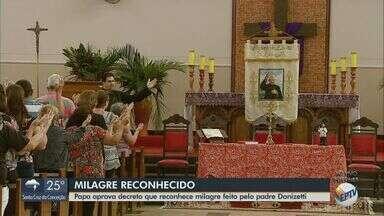 Papa aprova decreto que reconhece milagre feito pelo padre Donizetti - Fiéis realizam celebração em comemoração.