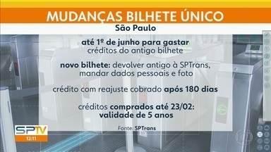 Prefeitura muda regras para uso do bilhete único em SP - Crédito excedente no cartão antigo deve ser gasto até 1º de junho