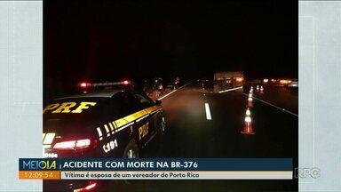 Mulher de vereador de Porto Rico morre em acidente na BR-376 - Ela estava em um caminhonete que bateu na traseira de um caminhão.