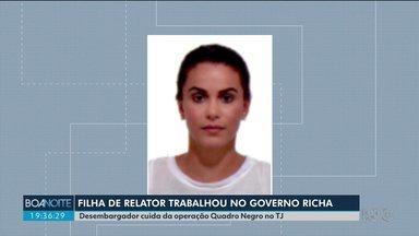 Filha de relator na operação Quadro Negro trabalho no governo de Beto Richa - O ex-governador é um dos acusados de desviar mais de 20 milhões de reais de obras e reformas de colégios.