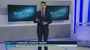 Beto Richa se torna réu na Quadro Negro pela terceira vez - Ele é acusado de corrupção passiva e prorrogação indevida de contratos.